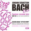 Johann Sebastian Bach - Passione secondo Luca (live)
